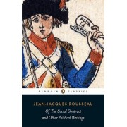 Of the Social Contract and Other Political Writings by Jean-Jacques Rousseau