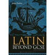 Latin Beyond GCSE by John Taylor