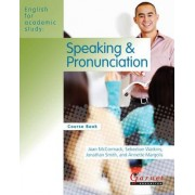 English for Academic Study: Speaking & Pronunciation American Edition Course Book with Audio CDs - Edition 1 by Joan McCormack
