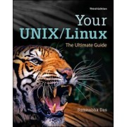 Your UNIX/Linux: The Ultimate Guide by Sumitabha Das
