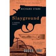 Slayground by Richard Stark