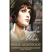 Angels at War by Freda Lightfoot