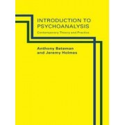An Introduction to Psychoanalysis by Anthony Bateman