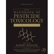 Hayes' Handbook of Pesticide Toxicology by Robert Krieger