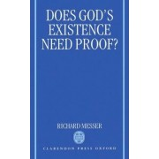 Does God's Existence Need Proof? by Administrative Assistant Richard Messer