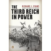 The Third Reich in Power by Professor of European History Richard J Evans