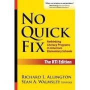 No Quick Fix by Richard L. Allington