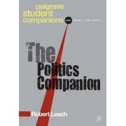 The Politics Companion by Robert Leach