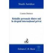 Relatiile personale dintre soti in dreptul international privat - Cosmin Dariescu