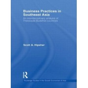 Business Practices in Southeast Asia by Scott A. Hipsher