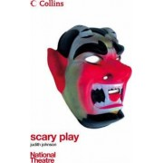 Collins National Theatre Plays: Scary Play by Judith Johnson