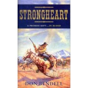 Strongheart by Don Bendell