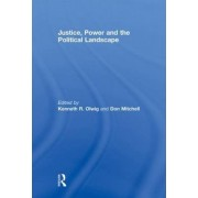 Justice, Power and the Political Landscape by Kenneth Olwig