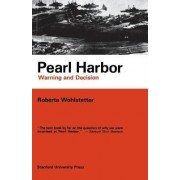 Pearl Harbor by Roberta Wohlstetter