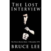 The Lost Interview by Bruce Lee