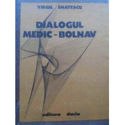 Dialogul Medic-bolnav - Virgil Enatescu