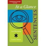 At a Glance: Sentences by Lee E. Brandon