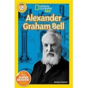 Nat Geo Readers Alexander Graham Bell Lvl 2 by Barbara Kramer