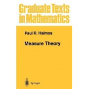 Measure Theory: v. 18 by Paul R. Halmos