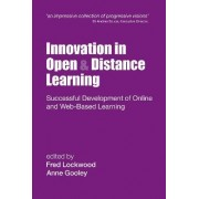 Innovation in Open and Distance Learning by Anne Gooley