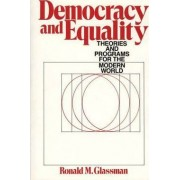 Democracy and Equality by Ronald M. Glassman