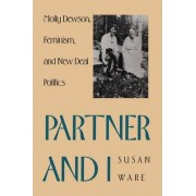 Partner and I by Susan Ware