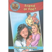 Friend or Foe? by Catherine Gourlay