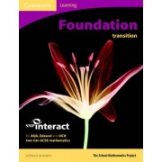 SMP GCSE Interact 2-tier Foundation Transition Pupil's Book without Answers by School Mathematics Project