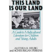This Land is Our Land by Agnes Regan Perkins