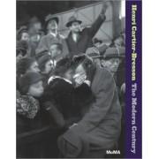 Henri Cartier-Bresson: The Modern Century by Peter Galassi