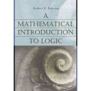 A Mathematical Introduction to Logic by Herbert B. Enderton