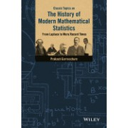 Classic Topics on the History of Modern Mathematical Statistics: From Laplace to More Recent Times