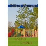 Keile's Chance by Dillon Watson