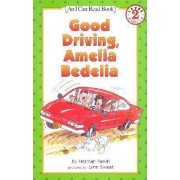 Good Driving, Amelia Bedelia by Herman Parish