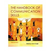 The Handbook of Communication Skills by Owen Hargie