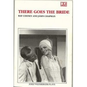 There Goes the Bride by Ray Cooney