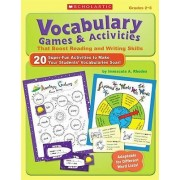 Vocabulary Games & Activities That Boost Reading and Writing Skills, Grades 2-3 by Immacula A Rhodes