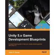 Unity 5.x Game Development Blueprints by John P. Doran