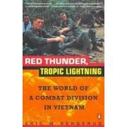 Red Thunder, Tropic Lightning by E.M. Bergerud