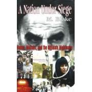 Nation Under Siege by M. Blake