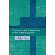 Corporations and Transnational Human Rights Litigation by Sarah Joseph