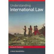 Understanding International Law by Conway W. Henderson