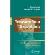 Treasure Your Exceptions by Donald R. Forsdyke