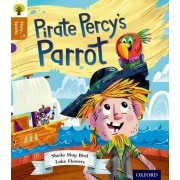 Oxford Reading Tree Story Sparks: Oxford Level 8: Pirate Percy's Parrot by Sheila May Bird