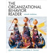 The Organizational Behavior Reader by Joyce Sautters Osland