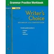 Writer's Choice, Grade 6, Grammar Practice Workbook by McGraw-Hill Education