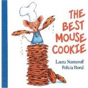 The Best Mouse Cookie by Laura Numeroff