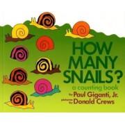How Many Snails? by Paul Jr Giganti