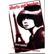 Alberta and Freedom by Cora Sandel