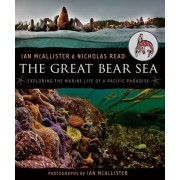 The Great Bear Sea by Professor of Political Science Ian McAllister